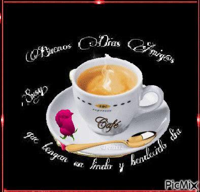 Tomar un cafe, feliz dia   PicMix