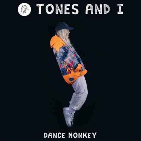 Tones and I – Dance Monkey Lyrics | Genius Lyrics