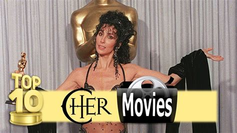 Top 10 Cher Movies   YouTube