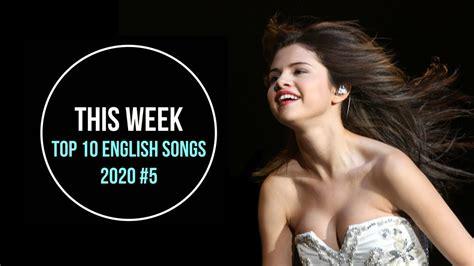 Top 10 English songs with lyrics  This week    2020 ...