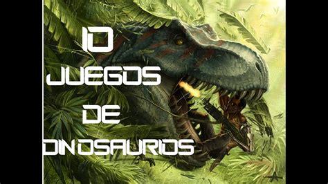 TOP 10: Mejores Juegos De Dinosaurios   YouTube