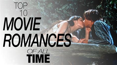 Top 10 Movie Romances of All Time   YouTube