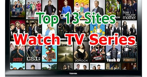 Top 13 Best Sites To Watch TV Series Online Free Without ...
