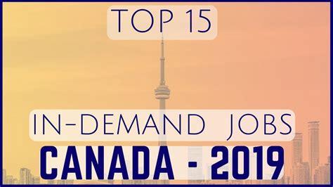 Top 15 In Demand Jobs in Canada   2019   YouTube