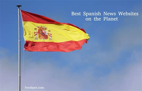 Top 15 Spanish News Websites To Follow in 2019  English