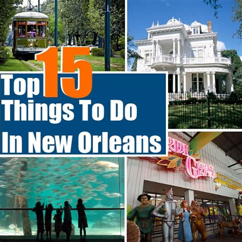 Top 15 Things To Do In New Orleans   Travel Me Guide