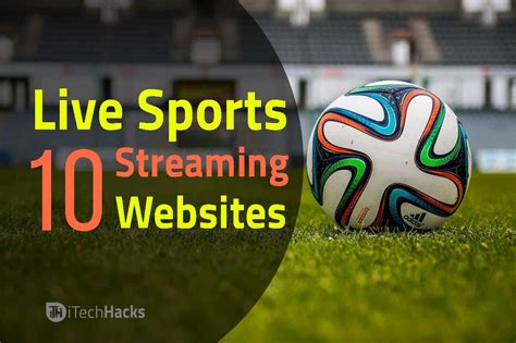 Top 20 Free Live Sports Streaming Websites of 2019