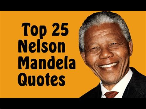 Top 25 Nelson Mandela Quotes || President of South Africa ...