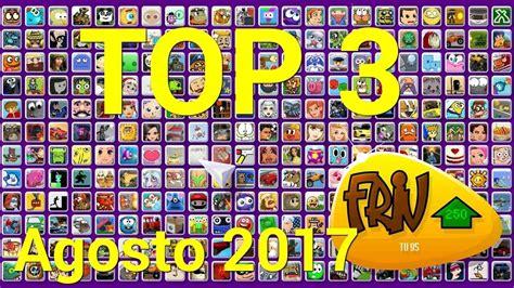 TOP 3 Mejores Juegos Friv.com de AGOSTO 2017   YouTube