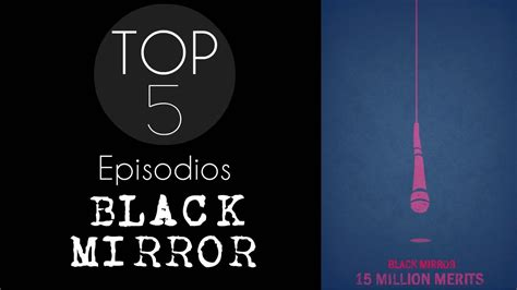 TOP 5   episodios de Black mirror   YouTube