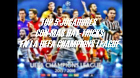TOP 5 Jugadores con mas Hat Tricks en UEFA Champions ...