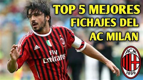 TOP 5 MEJORES fichajes del AC MILAN!   YouTube