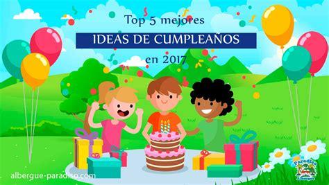 Top 5 mejores ideas para cumpleaños de niños en 2018 ...
