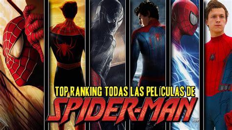 TOP 6 | RANKING TODAS LAS PELÍCULAS DE SPIDER MAN | ¿CUAL ...