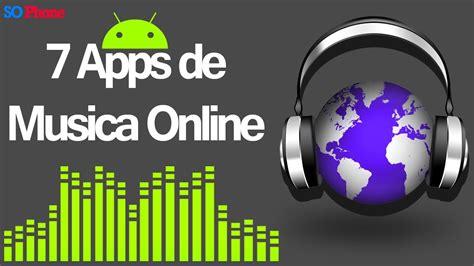 Top 7 Apps para escuchar musica Online GRATIS!!   YouTube