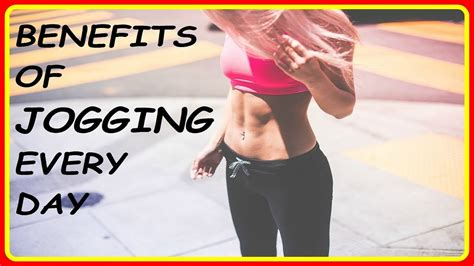 Top 9 Advantages Of Jogging Daily   Benefits Of Jogging ...