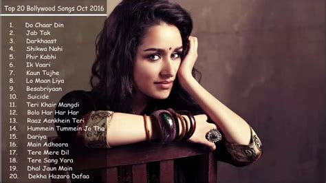 Top Bollywood Songs October 2016 Latest and Best Songs ...