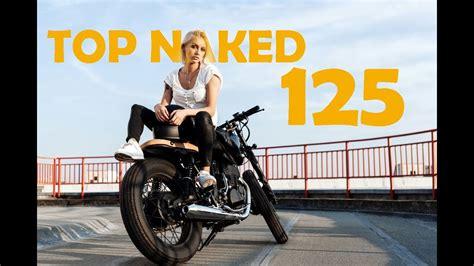 TOP MOTOS NAKED 125   ¿QUÉ MOTO ME COMPRO?    YouTube