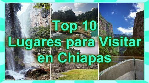 Top10 Lugares para Visitar en Chiapas   YouTube