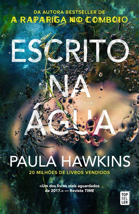 Topseller    Escrito na Água  de Paula Hawkins   Clube dos ...