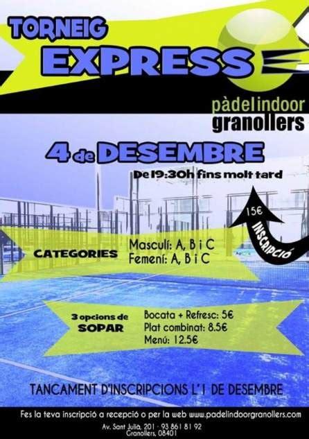 Torneo Express Padel Indoor Granollers   PadelBarcelona