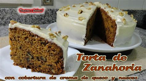 TORTA DE ZANAHORIA con cobertura de crema de queso ...