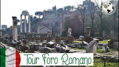 Tour Foro Romano   Roman Forum y Palatino. Roma 2013   YouTube