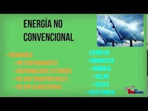 Trabajo de la energía Convencional y No Convencional   YouTube