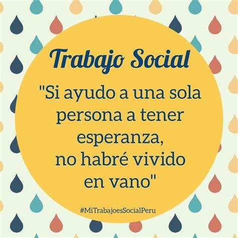 Trabajo social | Frases de trabajo social, Socialismo y ...