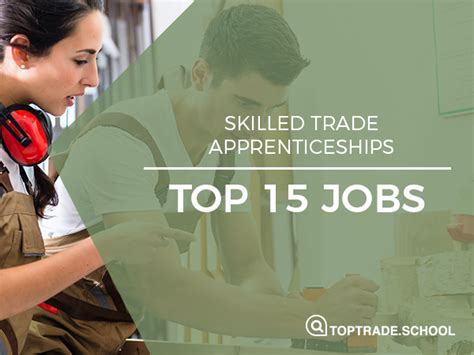 Trades With Apprenticeships & On The Job Training