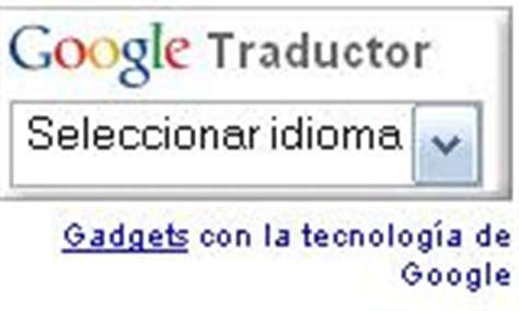 Traductor de Google: gadget de Google gratis para traducir ...