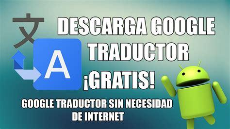 Traductor Inglés Gratis | NO Wi Fi   SIN Saldo | 2017 ...