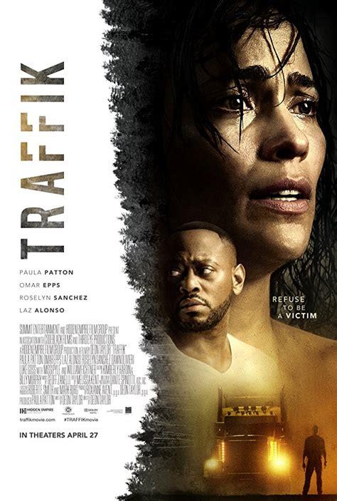 Traffik  2018  Full Movie Watch Online Free | Filmlinks4u.is