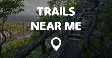 TRAILS NEAR ME   Points Near Me