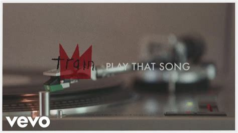 Train   Play That Song  Lyric Video    YouTube