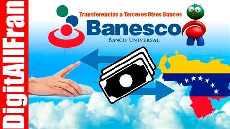 Transferencia A Terceros Otros Bancos Banesco Online   YouTube