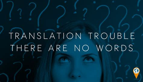 Translation Trouble   There are no words | Jonckers