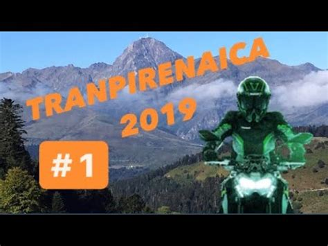 Transpirenaica 2019 amb Moto  Etapa 1    YouTube