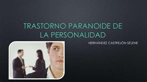 Transtorno paranoide de la personalidad