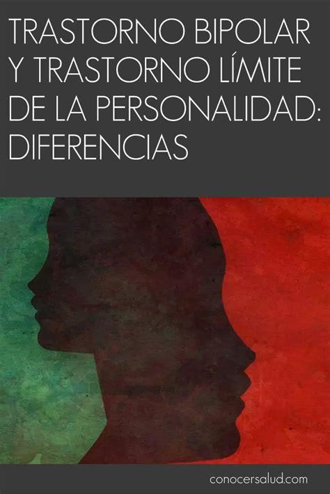 Trastorno bipolar y trastorno límite de la personalidad ...