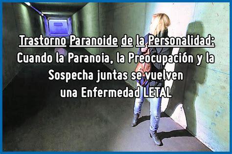 Trastorno Paranoide de la Personalidad | Desconfianza y ...