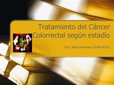 Tratamiento de cáncer colorectal