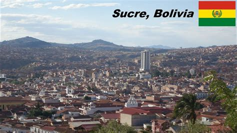 Travel to South America: My trip to the city of SUCRE ...