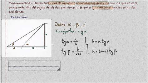 Trigonometría. Cálculo altura de un objeto dos puntos de ...