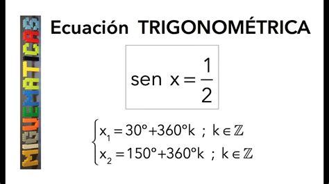 Trigonometría: Ecuación trigonométrica 1 : sen x = 0,5 ...
