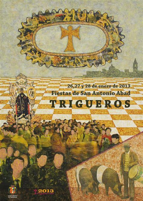 Trigueros blog: Fiestas en Honor a San Antonio Abad 2013
