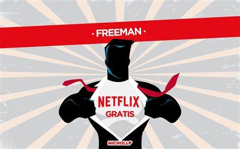 Truco Netflix mejorado con 1 MES GRATIS   MiChollo