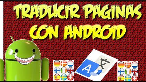 TRUCO para Traducir Paginas Web con Android.  Traductor ...