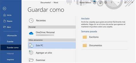 Truco Word: guarda tus documentos por defecto en el PC en ...