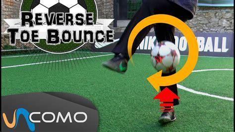 Trucos de freestyle fútbol   reverse toe bounce   YouTube